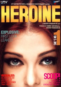 11jun heroine poster 211x300 UTV confirms Aishwarya's Heroine project shelved