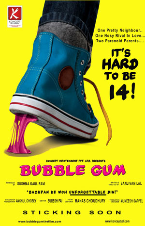 "11jul bubblegumposter01 ""One beautiful neighbor…One rival in love... Two Paranoid parents…It's hard to be 14!""   Bubble Gum"