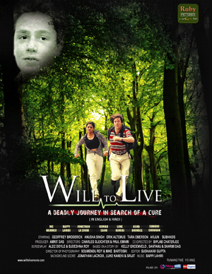 11jul will to live poster01 Will to Live – A deadly journey in search of cure….