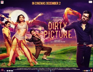 11oct thedirtypictureposter 300x233 The Dirty Picture Sets Box office on Fire with a Net of 36 Crore!