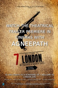 7 Welcome 200x300 7 Welcome To London Trailer with Agneepath