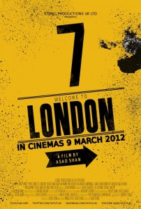 7WTL 1ST POSTER 202x300 First Look: 7 Welcome To London