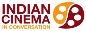 12apr indian cinema 300x111 Five A List Stars kick off Inaugural Indian Cinema in Conversation Series
