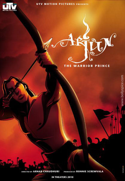 12may arjun poster01 The big hope is that Arjun the Warrior Prince can dispel the myth that animation equals kids comedy   Arnab Chaudhari