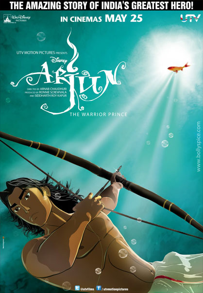 12may arjun poster02 The big hope is that Arjun the Warrior Prince can dispel the myth that animation equals kids comedy   Arnab Chaudhari