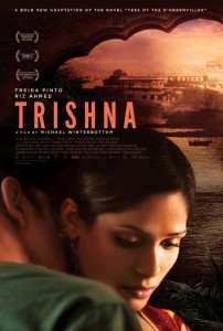 trishna poster 202x300 I was pining to sink my teeth into a hardcore independent project and Trishna came along.   Freida Pinto