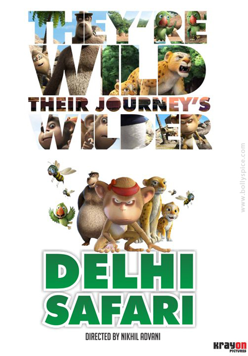 12aug delhisafari poster02 Delhi Safari to be premiered at Ranthambore National Park