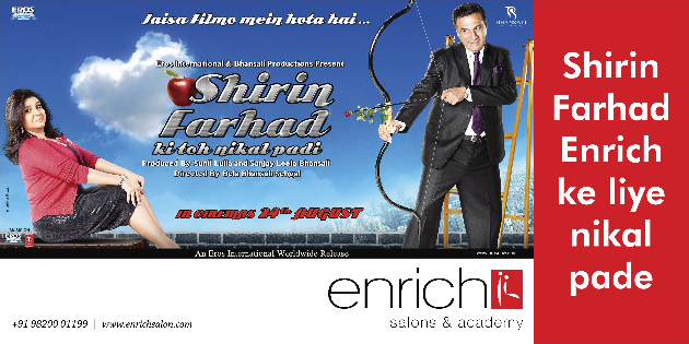 Horizintal   50x25  GSC  Shirin Farhad Ki toh Nikal Padi cool promotion with Enrich Salons!
