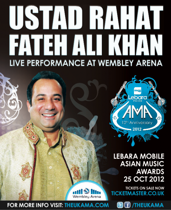 RAHAT AMA PRIMAGE Ustad Rahat Fateh Ali Khan to Headline the Lebara Mobile Asian Music Awards!