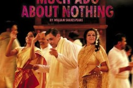 Special Report: Royal Shakespeare Company's Much Ado About Nothing – Bollywood style