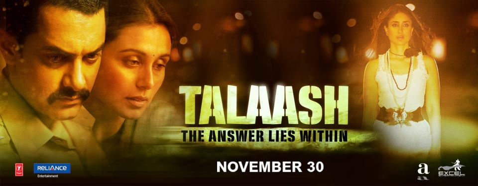 "talaash1 Reema Kagti: ""Talaash is a very intriguing story taken forward by some seriously power packed performances!"""