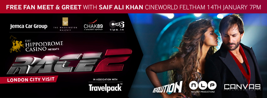 13jan MeetSaif Race2London UK READERS: Meet & Greet Saif Ali Khan in London and also get a chance to be a part of the Race 2 entourage!