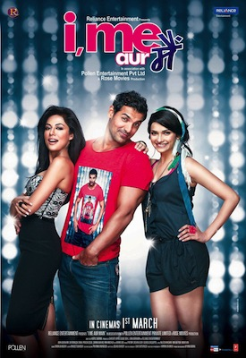 imeaurmainposter02 Bollywood Hunk John Abraham Learns a Lesson in Love in the Rom Com of the Season   I Me Aur Main