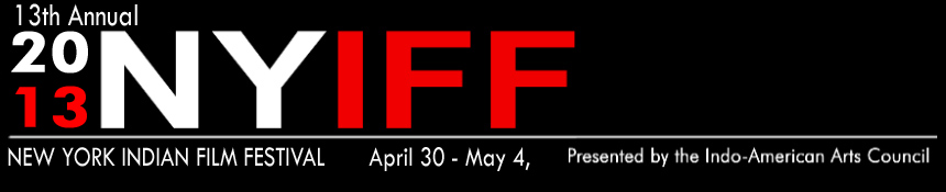 13apr NYIFF banner Incredible India! presents 100 years of Indian Cinema at NYIFF