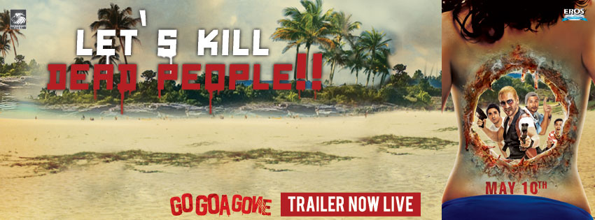 gogoagone Go Goa Gone trailer goes viral with over 2 million hits on Youtube!