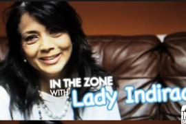ladyindiraainthezone