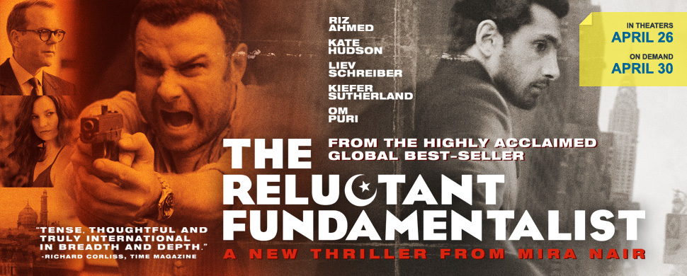 relctuant fundamentalist Mira Nairs The Relcutant Fundamentalist opens in the US on Friday!