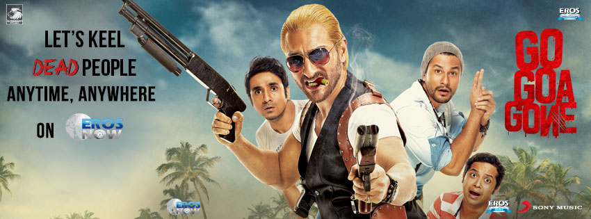 GoGoaGone FbCover Go Goa Gone on Eros Now!
