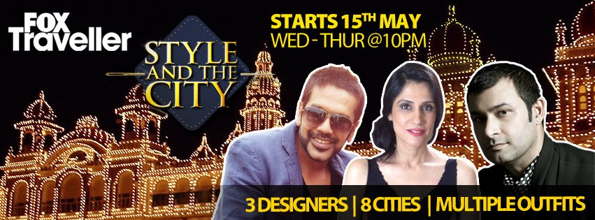SATC2 Style & the City with Rocky S, Rina Dhaka & Ashish Soni