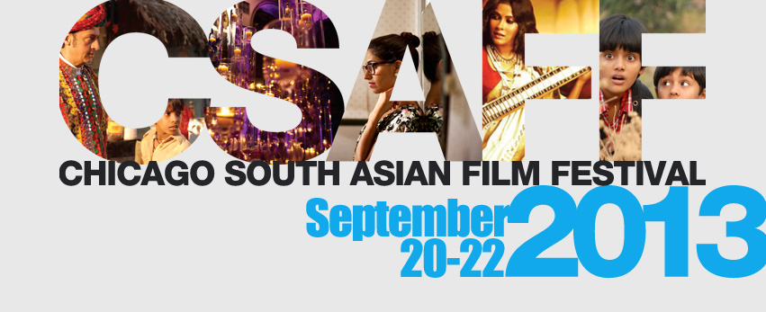 csaff Call for Film Submissions for the Chicago South Asian Film Festival