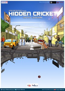 13jun HiddenCricket Poster 217x300 5 films, 1 vision and a beautiful journey…