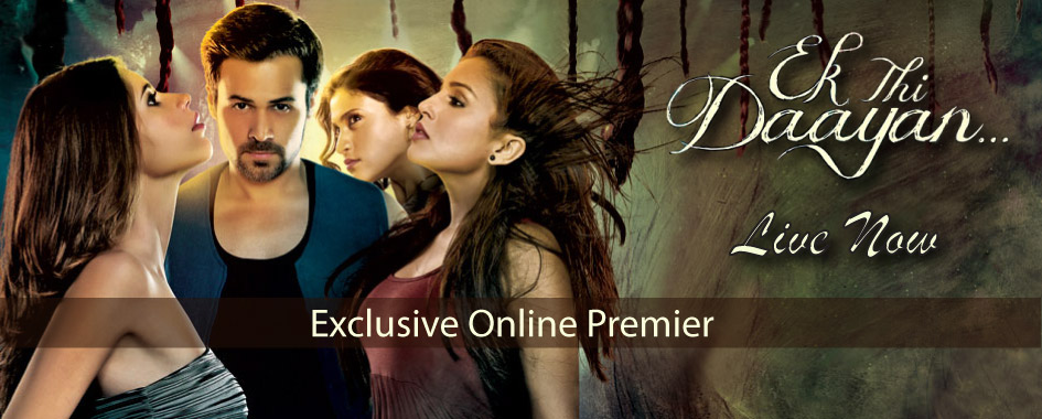 13jul EkThiDaayan OnlineEros Ek Thi Daayan releases online on Eros Now