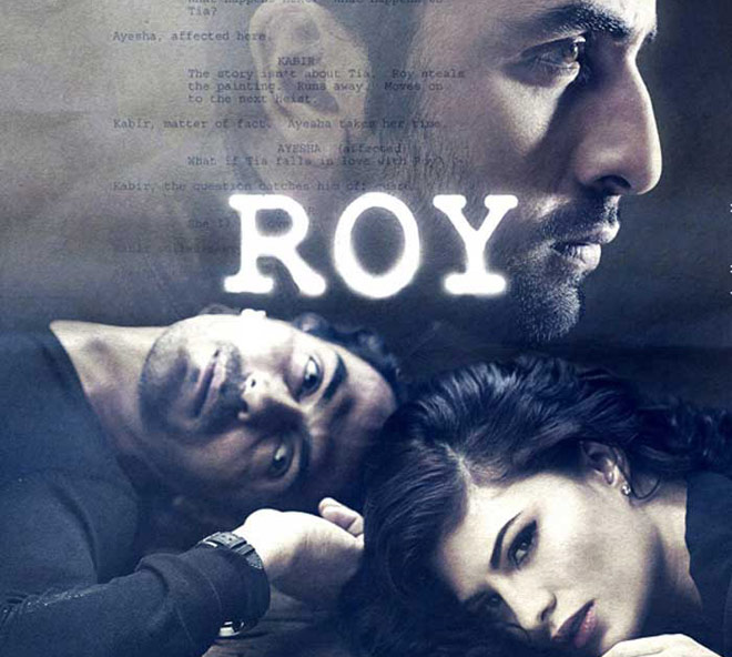 roy ranbirkapoor Ranbir Kapoors Role in Roy