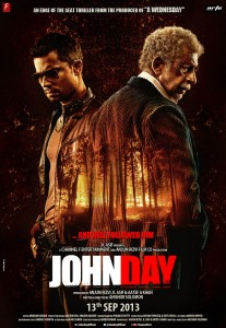 13sep JohnDay JhaReview 207x300 John Day is a restless edgy drama of the doomed and the damned.   Subhash K Jha