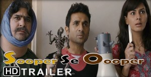 13sep SooperSeOoper trailer 300x154 Trailer for Vir Das's next Sooper Se Oopar released