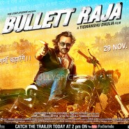 13oct BullettRaja poster02 185x185 Bullett Raja Trailer hits 2.7 Million and counting plus Stills, Posters and more!