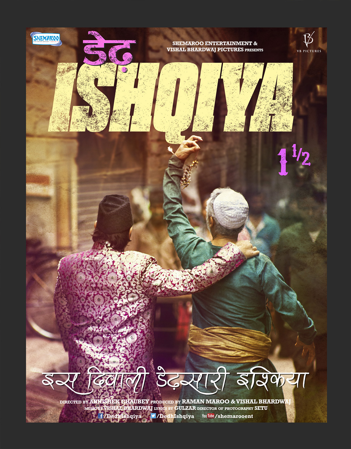 Ishqiya V 19 Digital Two Posters Dedh Ishqiya!