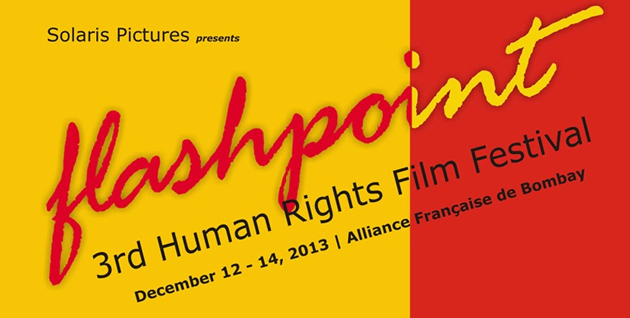 13dec Flashpoint01 Solaris Pictures presents Flashpoint 3rd Human Rights Film Festival