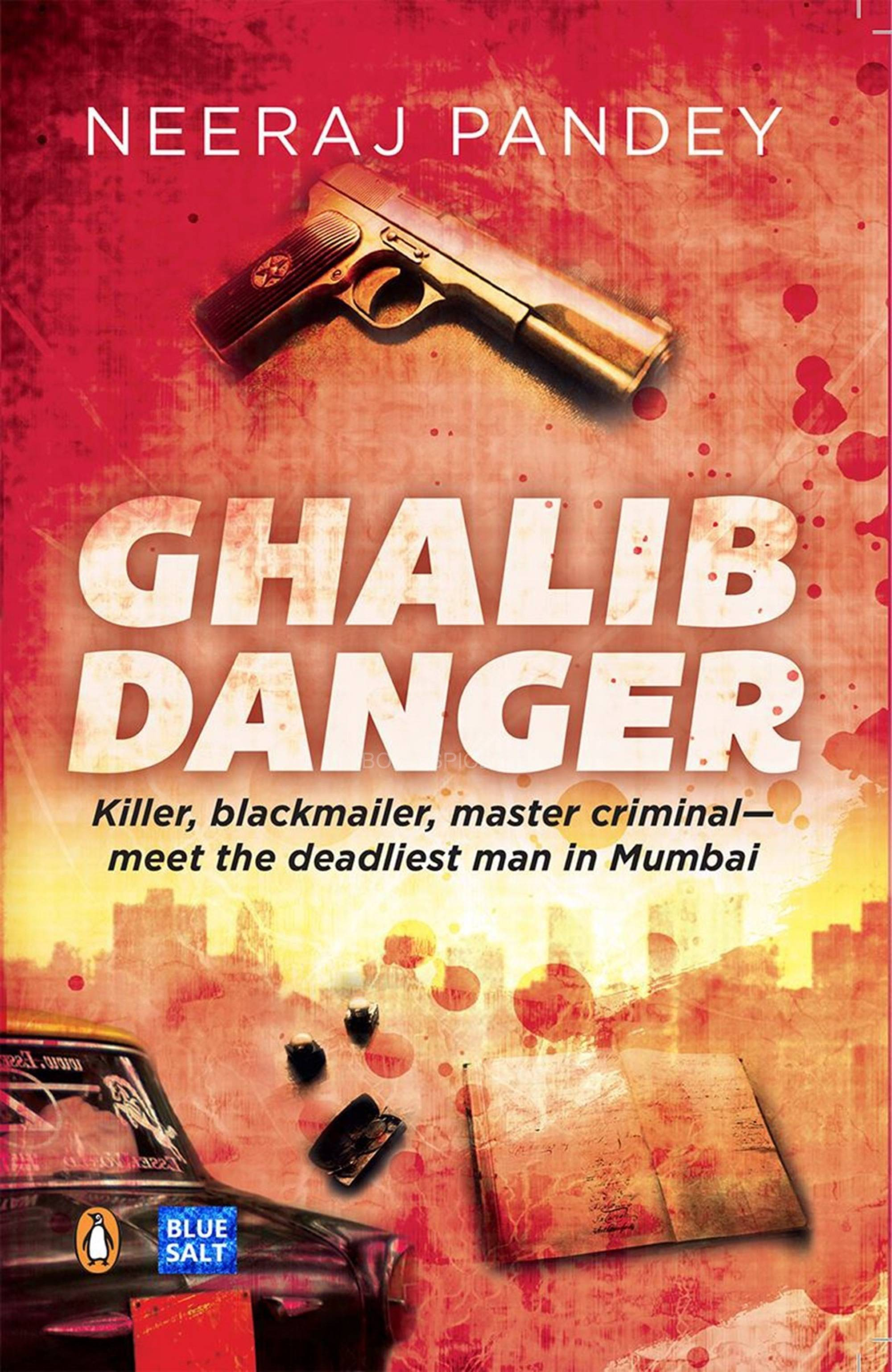 Ghalib Danger Book Cover Neeraj Pandeys debut novel 'Ghalib Danger' launched in Mumbai!