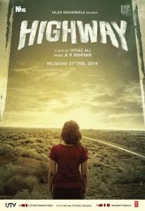 Highway Poster 1 206x300 Sajid Nadiadwala elated as Highway becomes a Super Hit