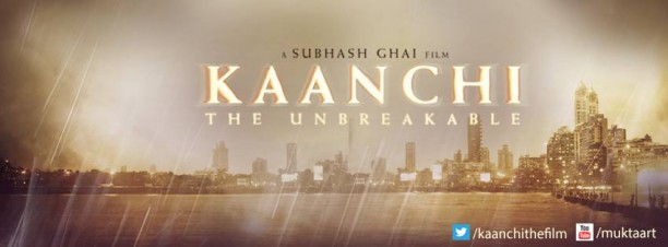 14jan Kaanchi Apr11 612x226 Subhash Ghais Kaanchi to be released on April 11