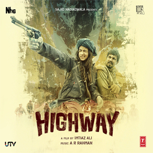 14feb highwaymovie Highway Movie Review