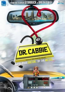 14apr DrCabbie Poster01 212x300 Salmans Dr. Cabbie with Vinay Virmani creates good first impression