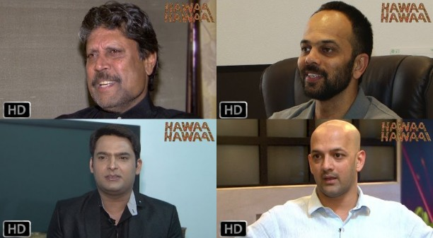 14apr HawaaHawaai KapilRohitViren 612x337 Kapil Dev, Rohit Shetty, Kapil Sharma, Viren Rasquinha in the new Dreamer videos of Hawaa Hawaai