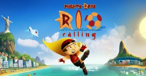 14apr MightyRajuRioCalling Poster 300x156 Mighty Raju Rio Calling trailer released