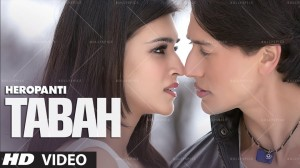 14may Heropanti Tabah 300x168 Tiger Shroff and Kriti Sanon's love is being put to the test in HEROPANTIs song Tabah