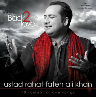 14jun rfakreview Ustad Rahat Fateh Ali Khan – Back 2 Love Music Review