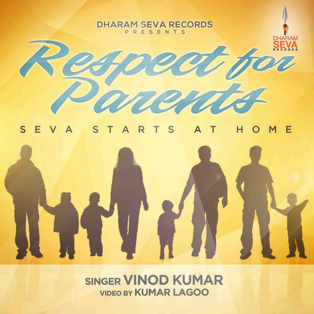 14jul RespectYourParents Poster01 612x612 Dharam Seva Records releases new track Respect For Parents   Seva Starts At Home