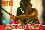 Chhil-Gaye-Naina-NH10-Kanika-Kapoor-Full-Audio-Download-Mp3-Song-2015