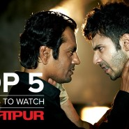 Top 5 Reasons to Watch Badlapur