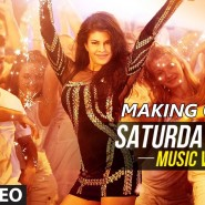 Video: Making of 'Saturday Night' video song from Bangistan