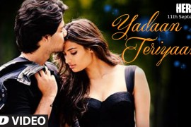 15aug_HERO-YadaanTeriyaan-Song