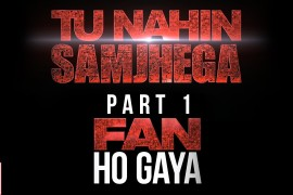 Unconditional Love pays off – Fans become Stars #FanHoGaya