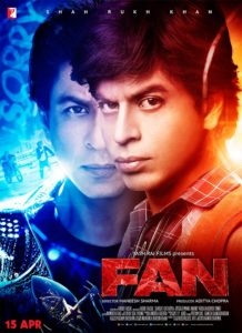 "Poster for the movie ""Fan"""