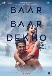 "Poster for the movie ""Baar Baar Dekho"""